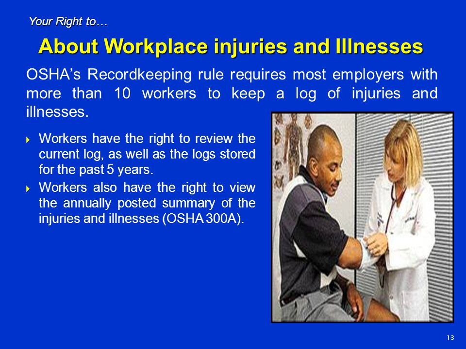 About Workplace injuries and Illnesses