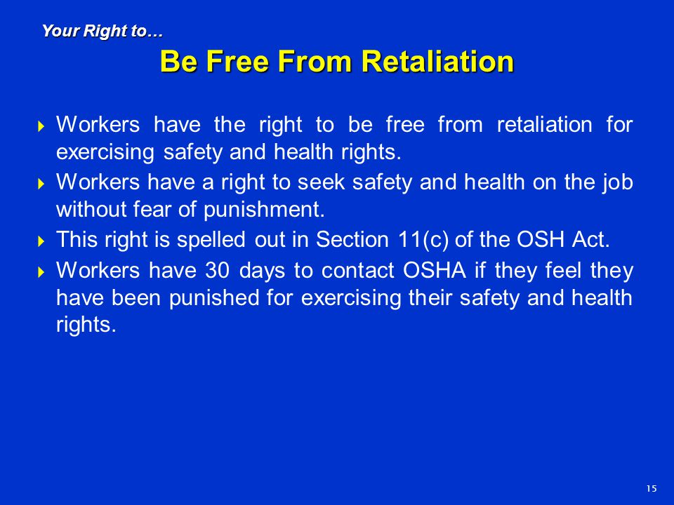 Be Free From Retaliation