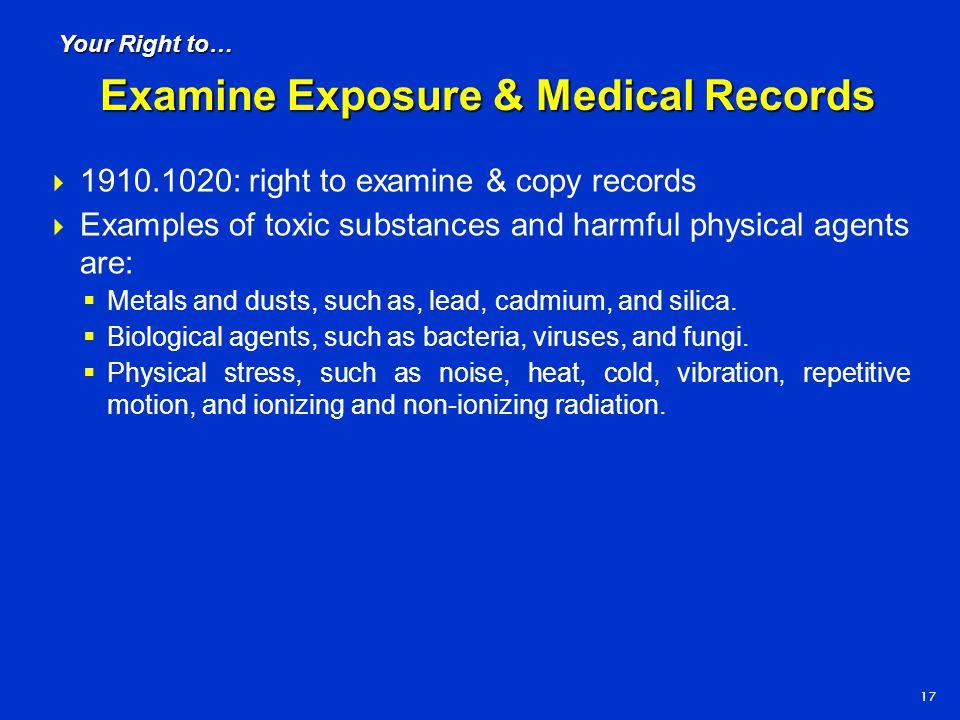 Examine Exposure & Medical Records