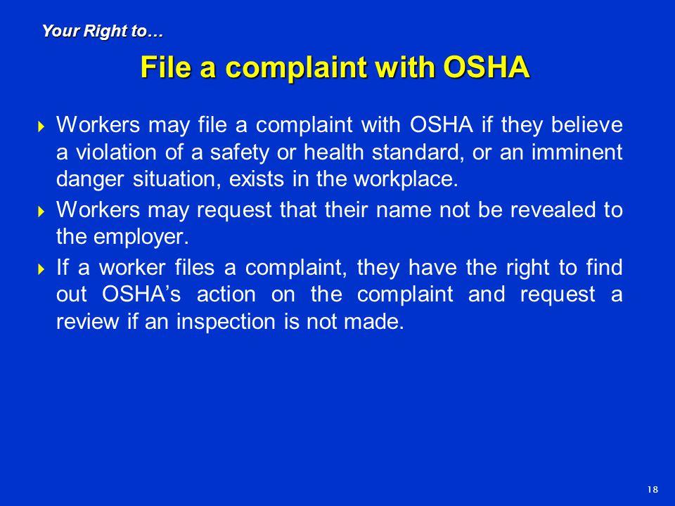 File a complaint with OSHA
