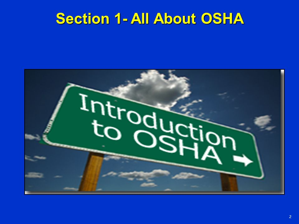 Section 1- All About OSHA
