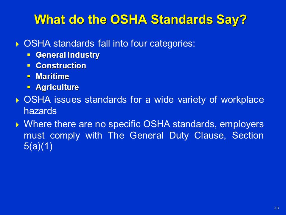 What do the OSHA Standards Say