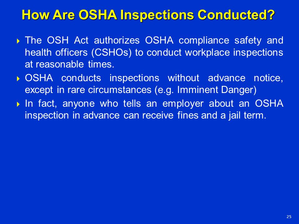 How Are OSHA Inspections Conducted