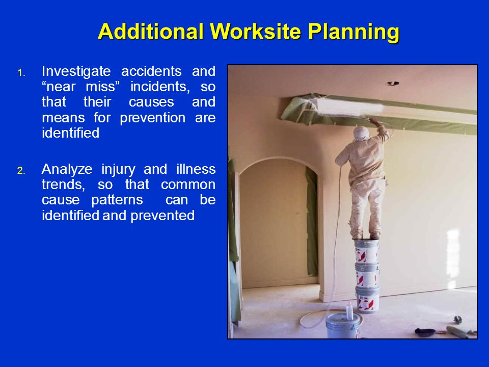 Additional Worksite Planning
