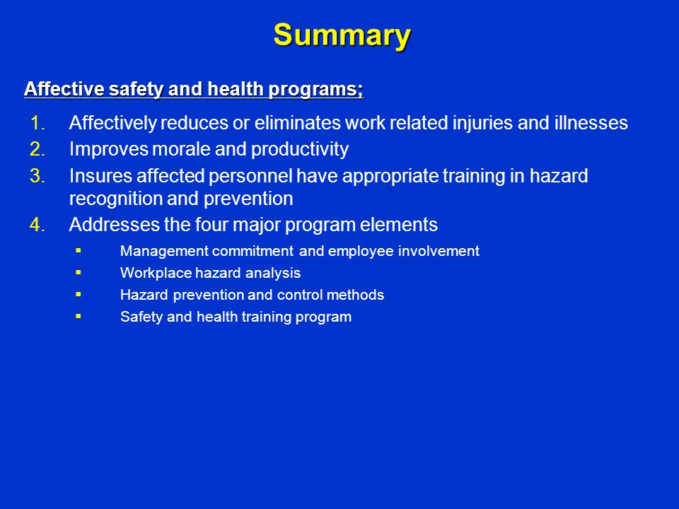 Summary Affective safety and health programs;