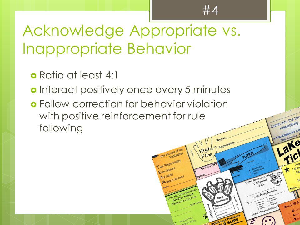Acknowledge Appropriate vs. Inappropriate Behavior