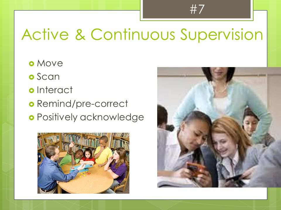 Active & Continuous Supervision
