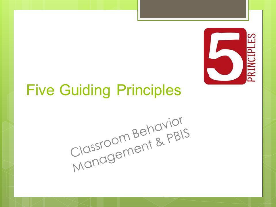 Five Guiding Principles