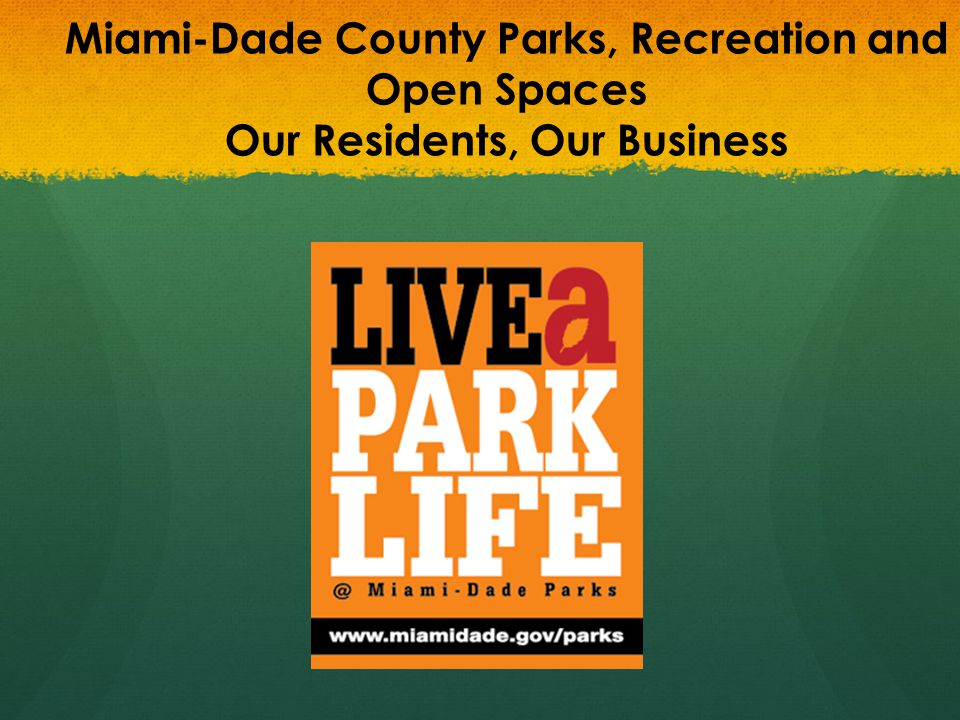 Miami-Dade County Parks, Recreation and Open Spaces