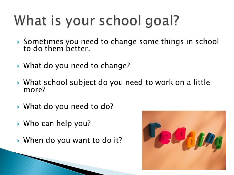 What is your school goal