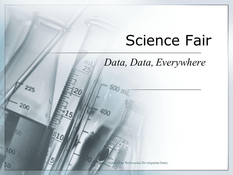 2012 Science Fair Professional Development Series