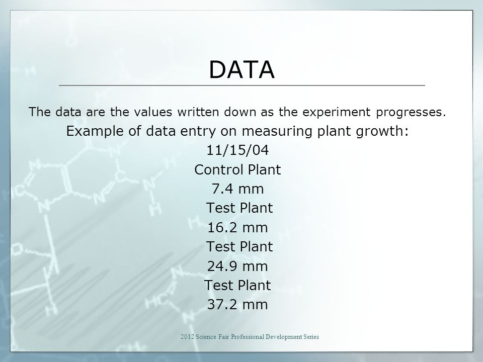 DATA Example of data entry on measuring plant growth: 11/15/04