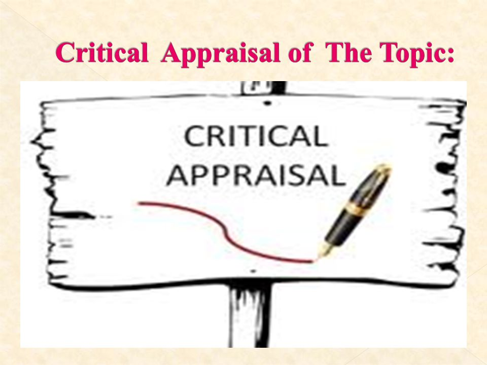 Critical Appraisal of The Topic: