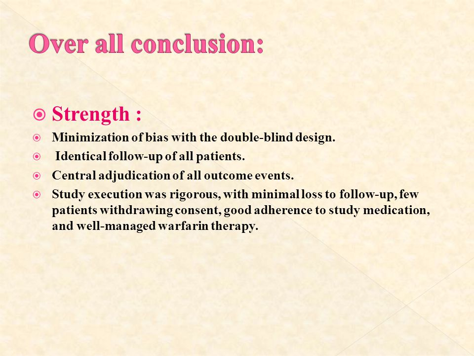 Over all conclusion: Strength :