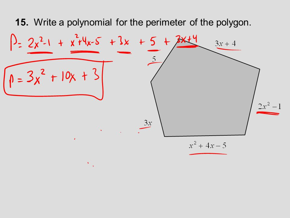 15. Write a polynomial for the perimeter of the polygon.