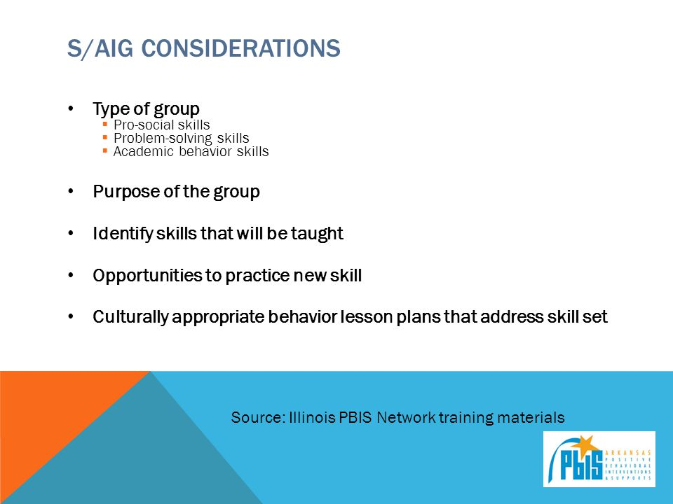 S/AIG Considerations Type of group Purpose of the group