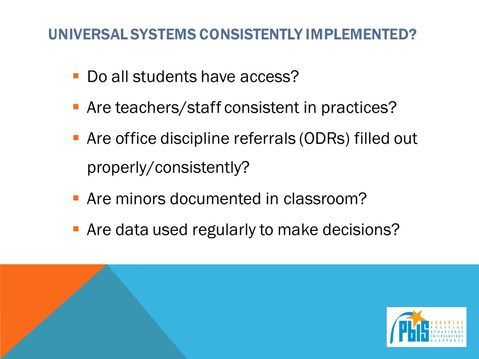 Universal Systems consistently implemented
