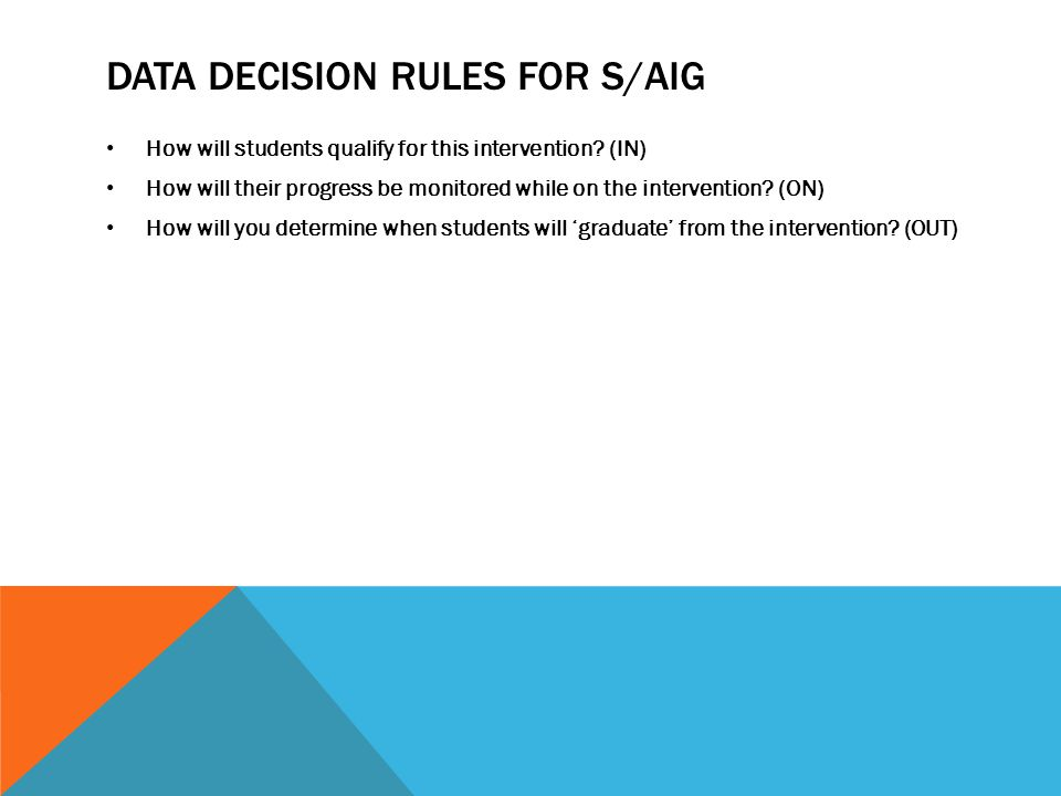 Data decision rules for s/aig