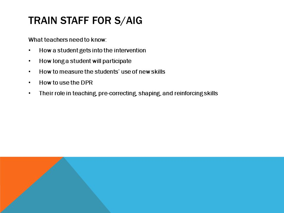 Train staff for s/aig What teachers need to know: