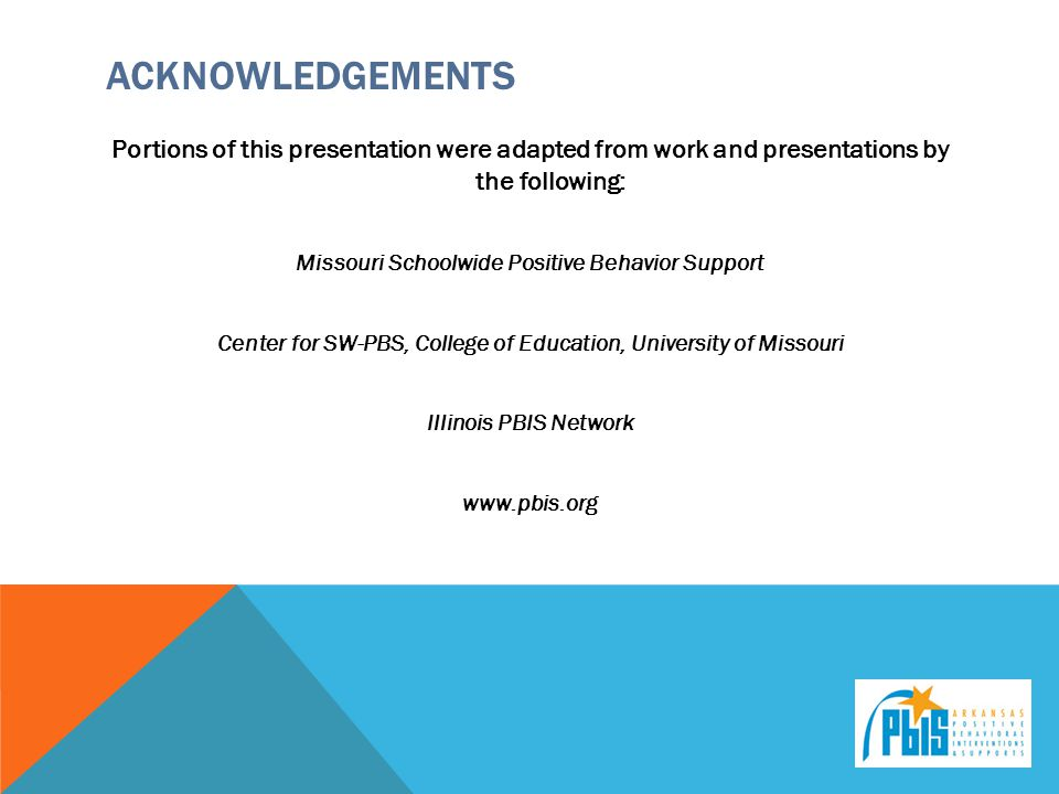 Acknowledgements Portions of this presentation were adapted from work and presentations by the following: