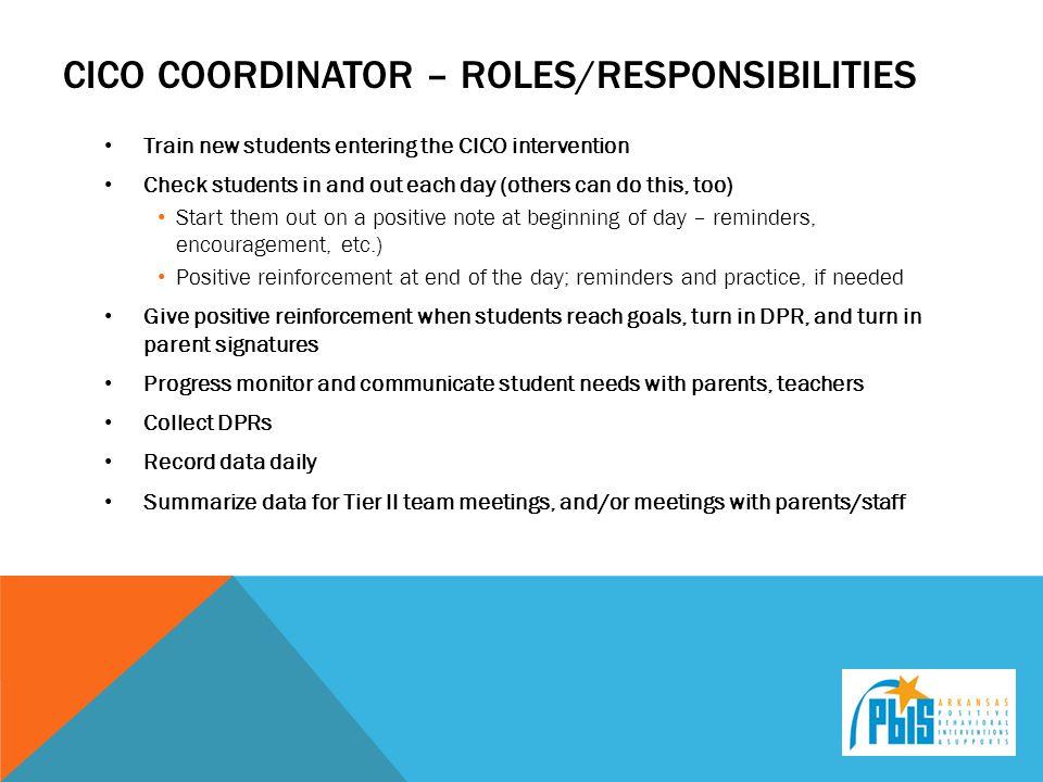 Cico coordinator – roles/responsibilities