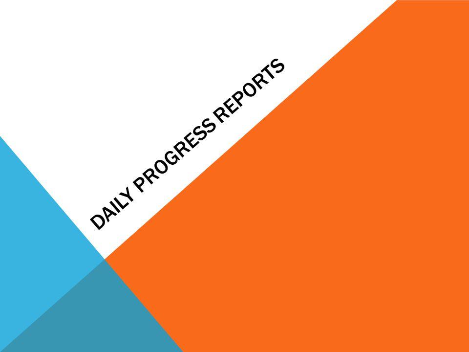 Daily progress reports