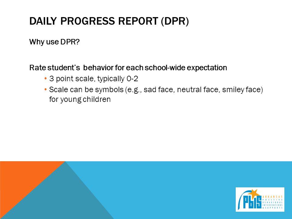 Daily progress report (DPr)