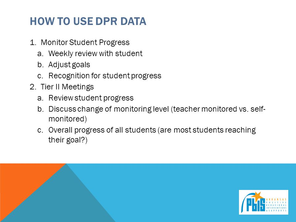 How to Use DPR Data Monitor Student Progress