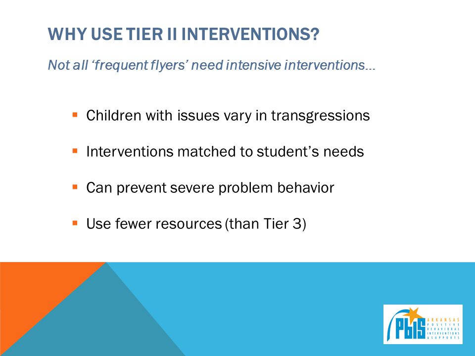 Why use Tier ii interventions