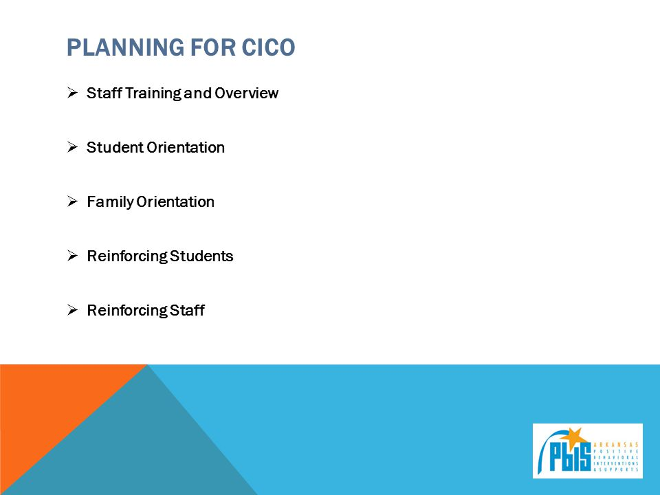 Planning for CICO Staff Training and Overview Student Orientation