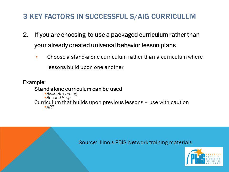 3 Key Factors in Successful S/AIG Curriculum