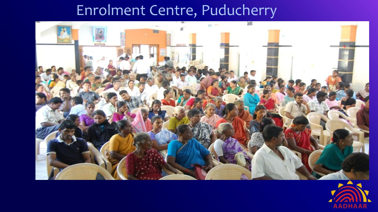 Enrolment Centre, Puducherry