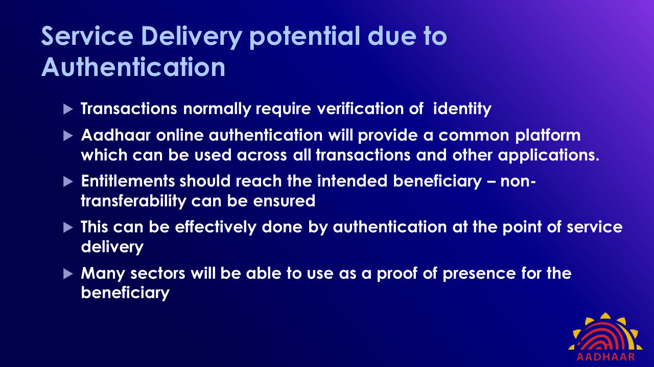 Service Delivery potential due to Authentication