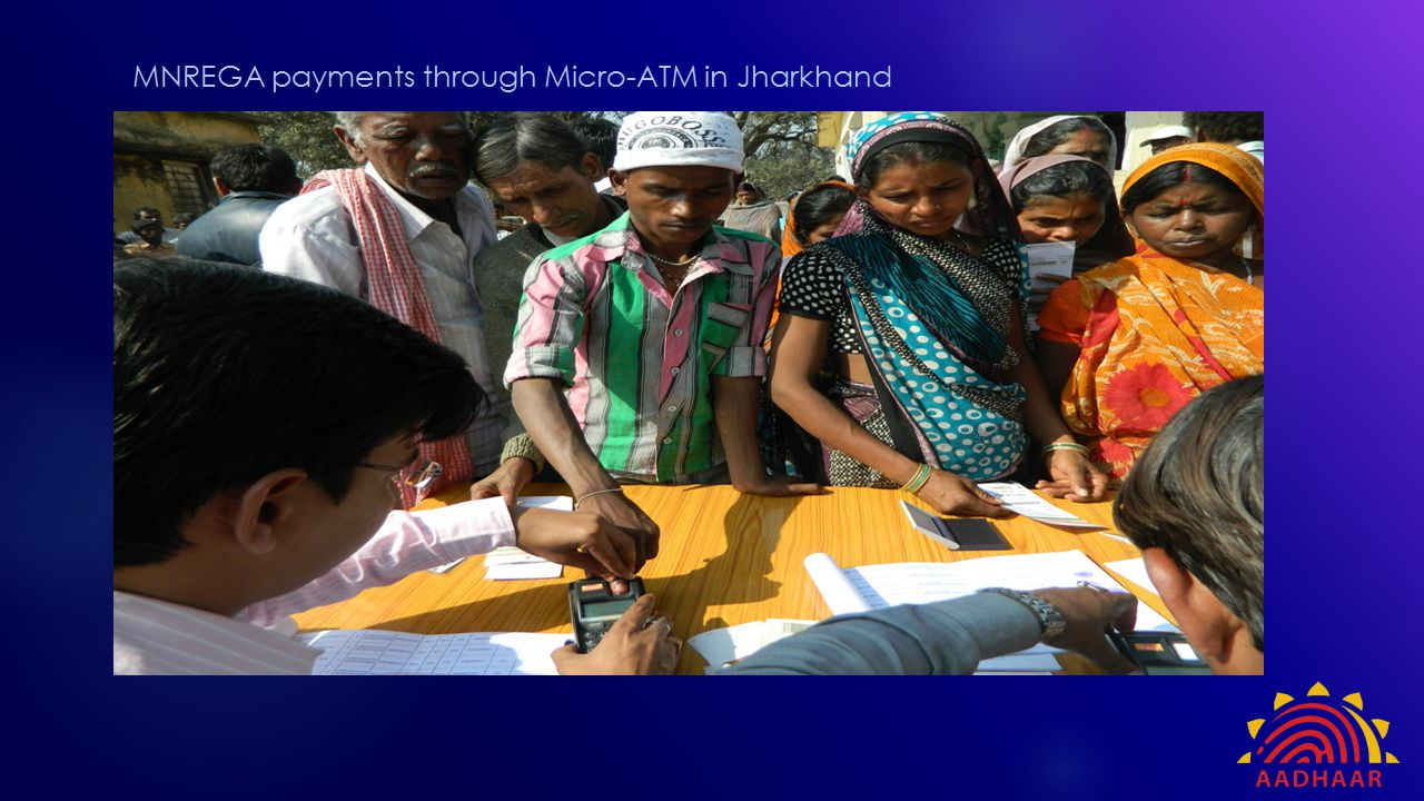 MNREGA payments through Micro-ATM in Jharkhand