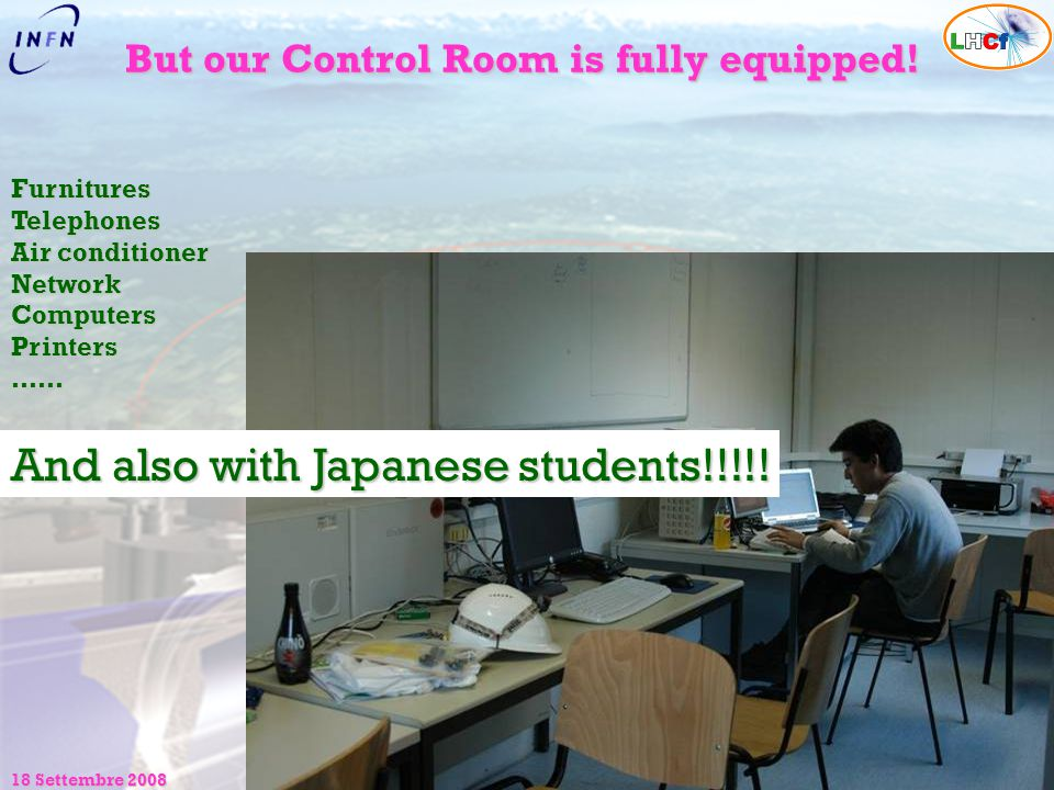 But our Control Room is fully equipped!