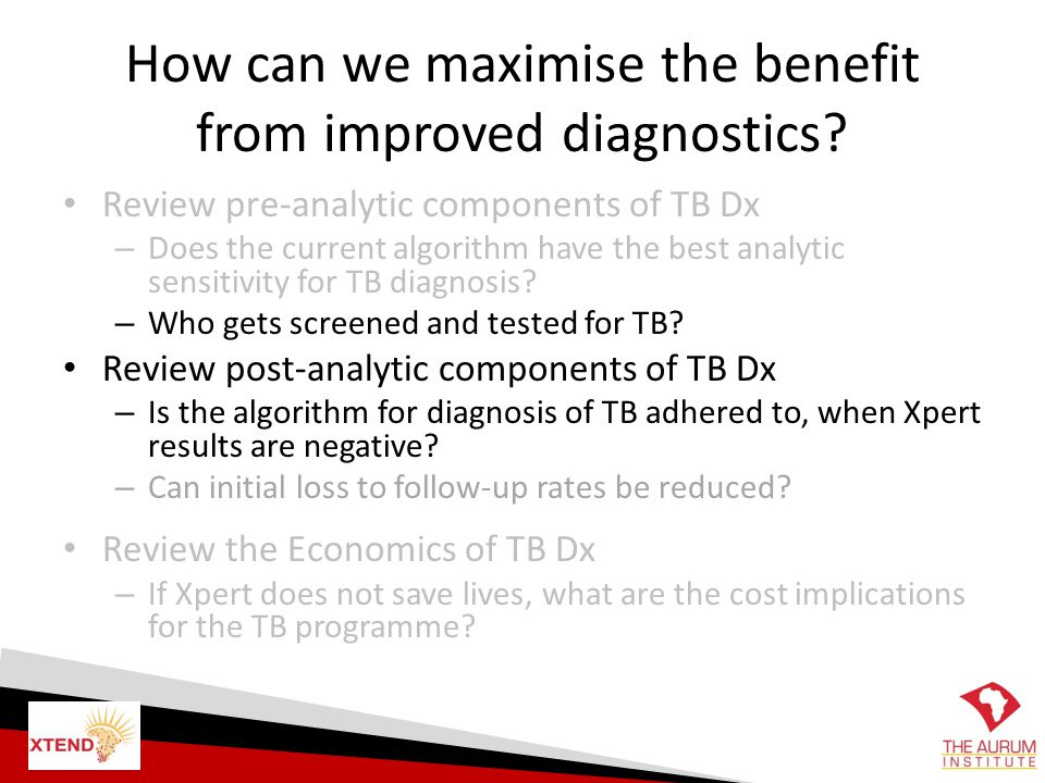 How can we maximise the benefit from improved diagnostics