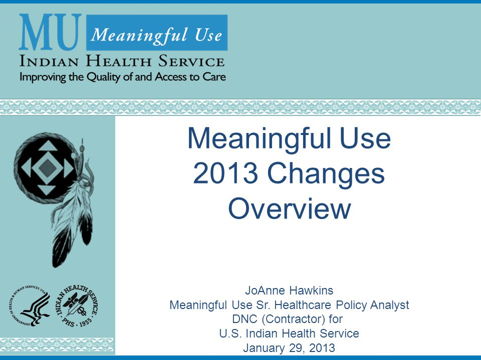 Meaningful Use 2013 Changes Overview JoAnne Hawkins Meaningful Use Sr