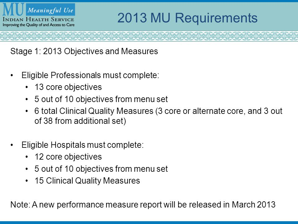 2013 MU Requirements Stage 1: 2013 Objectives and Measures