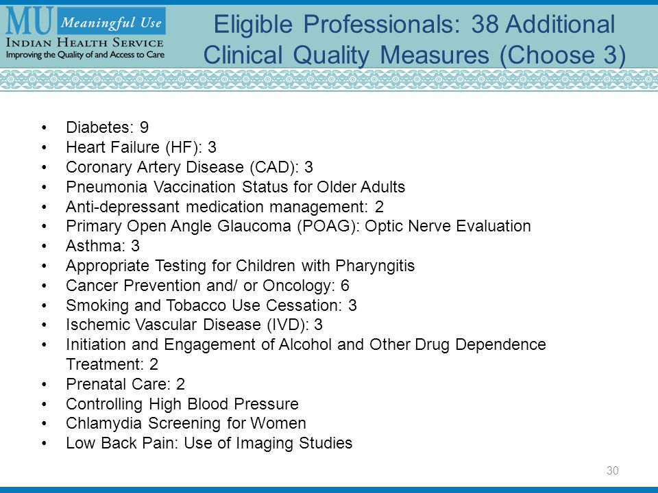 Eligible Professionals: 38 Additional Clinical Quality Measures (Choose 3)