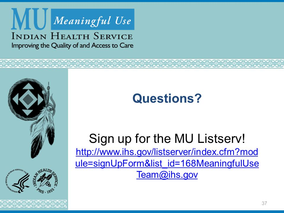 Questions. Sign up for the MU Listserv.