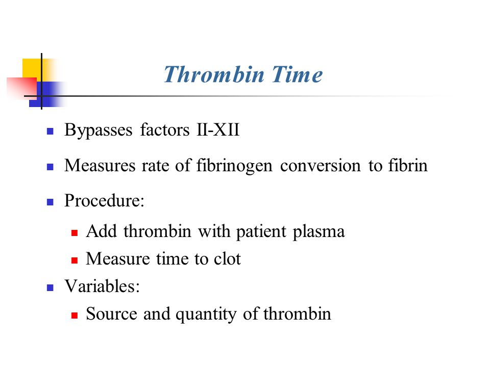 Thrombin Time Bypasses factors II-XII