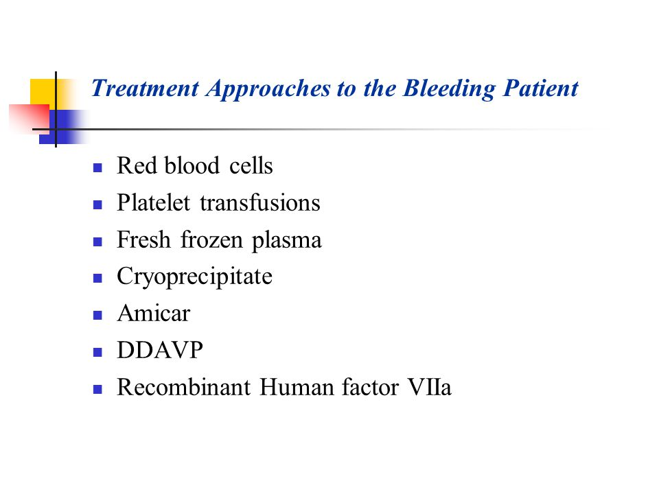 Treatment Approaches to the Bleeding Patient