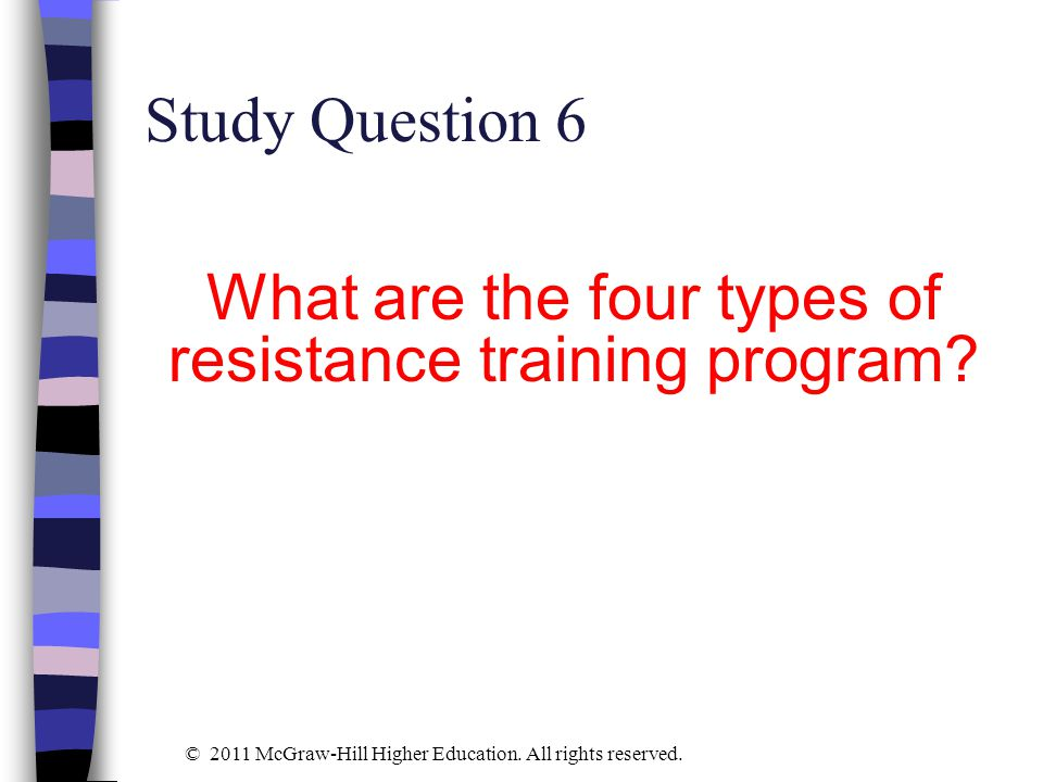 What are the four types of resistance training program