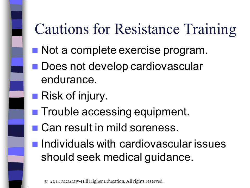 Cautions for Resistance Training