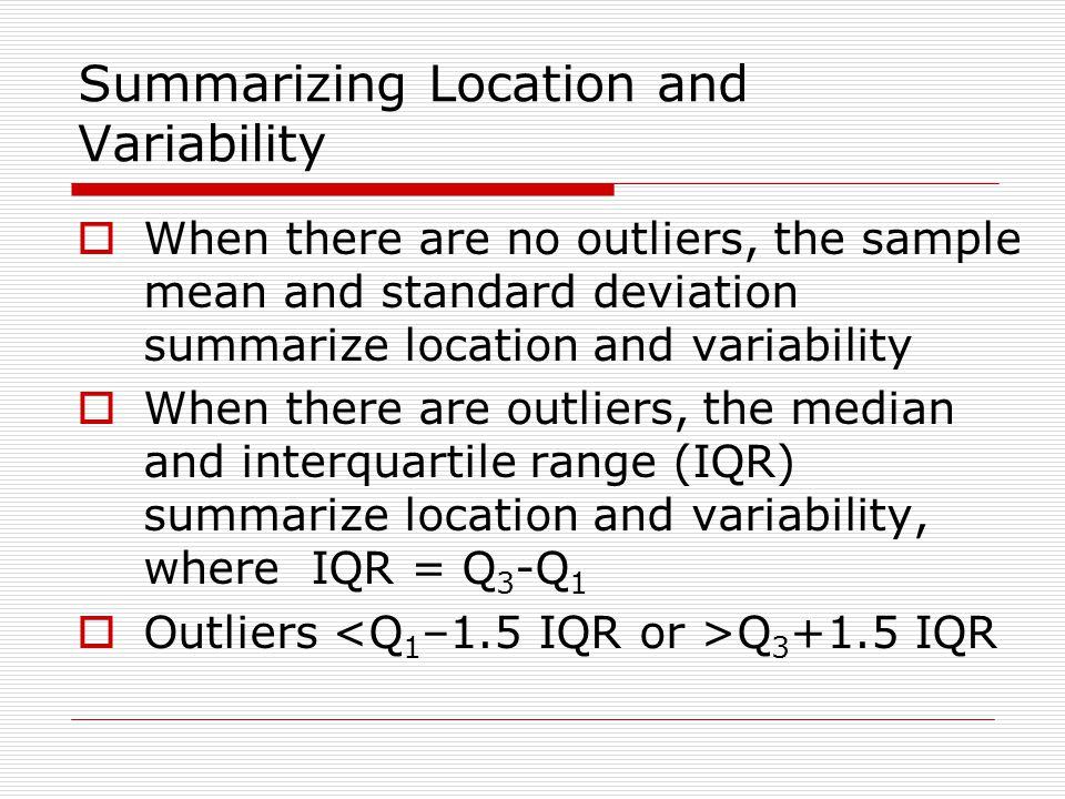 Summarizing Location and Variability