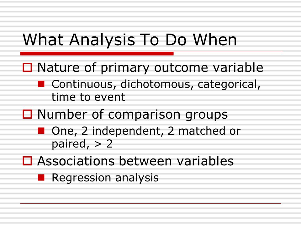 What Analysis To Do When