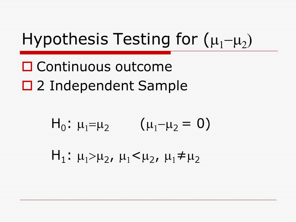 Hypothesis Testing for (m1-m2)
