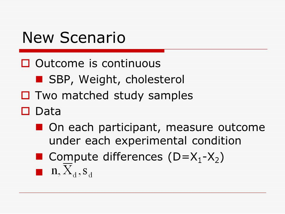 New Scenario Outcome is continuous SBP, Weight, cholesterol