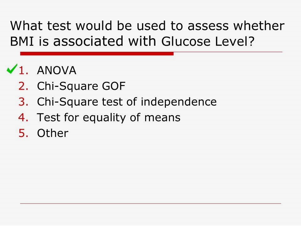 What test would be used to assess whether BMI is associated with Glucose Level