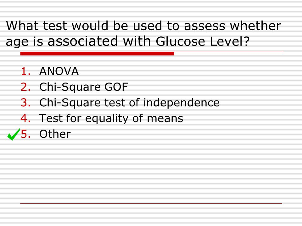 What test would be used to assess whether age is associated with Glucose Level